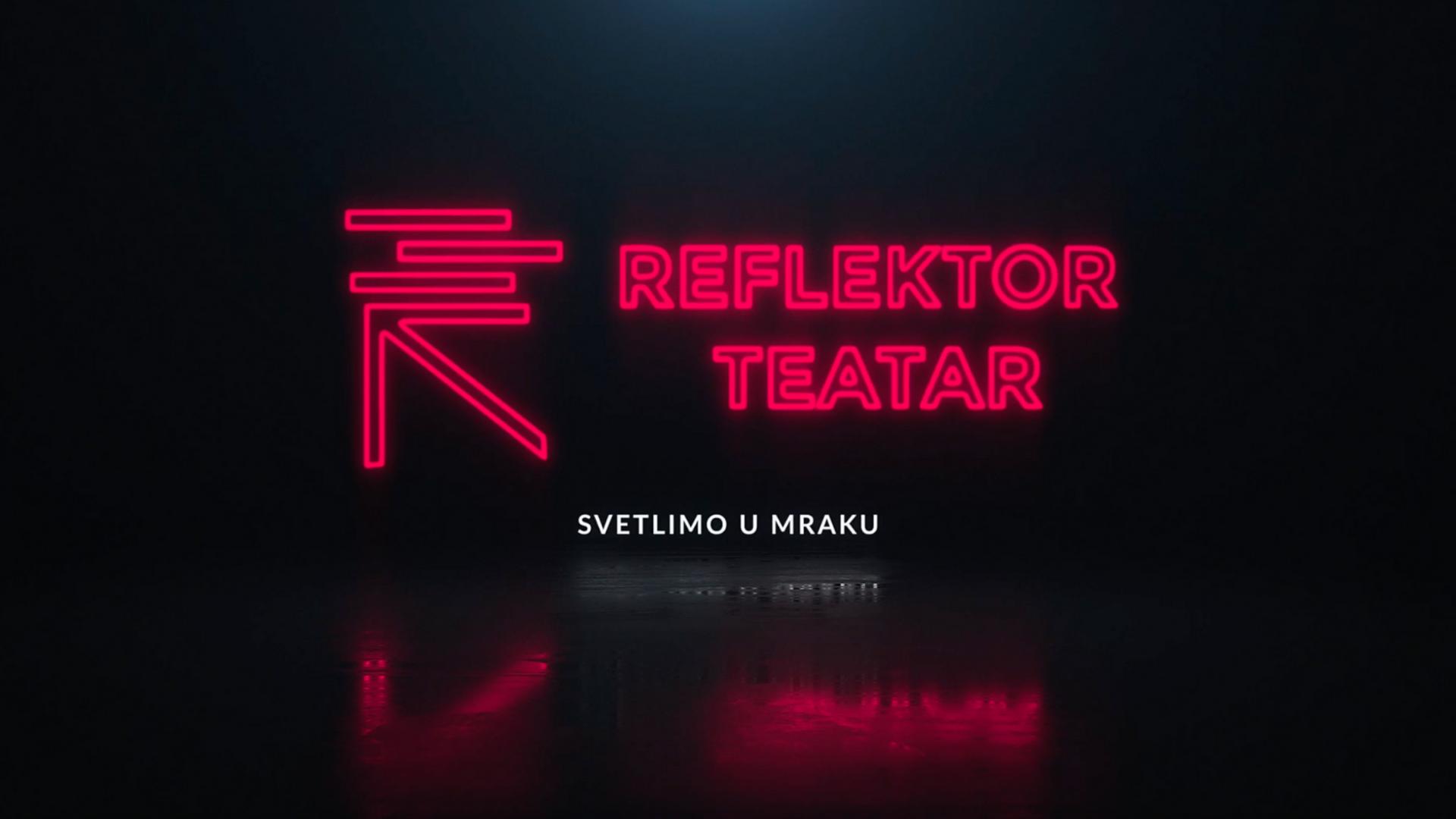 reflektor teatar pozorište